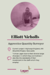 Elliott Nicholls - Apprentice Civil Engineer